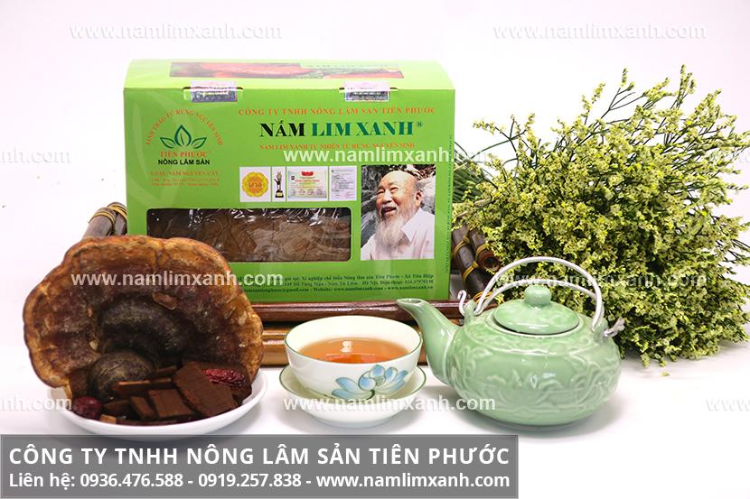 Nấm lim xanh có tác dụng gì với mức giá nấm lim xanh ở Kiên Giang