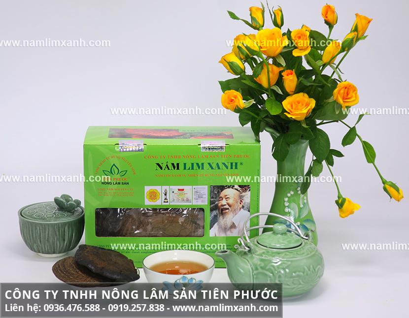 Cách uống nấm lim xanh Tiên Phước Quảng Nam và cách dùng nấm lim rừng