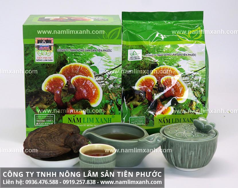 Giá bán nấm lim xanh của Công ty Tiên Phước và nơi bán nấm lim xanh